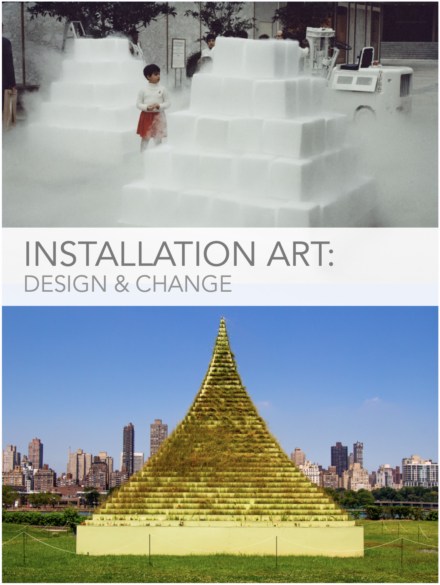 Installation Art: Design & Change